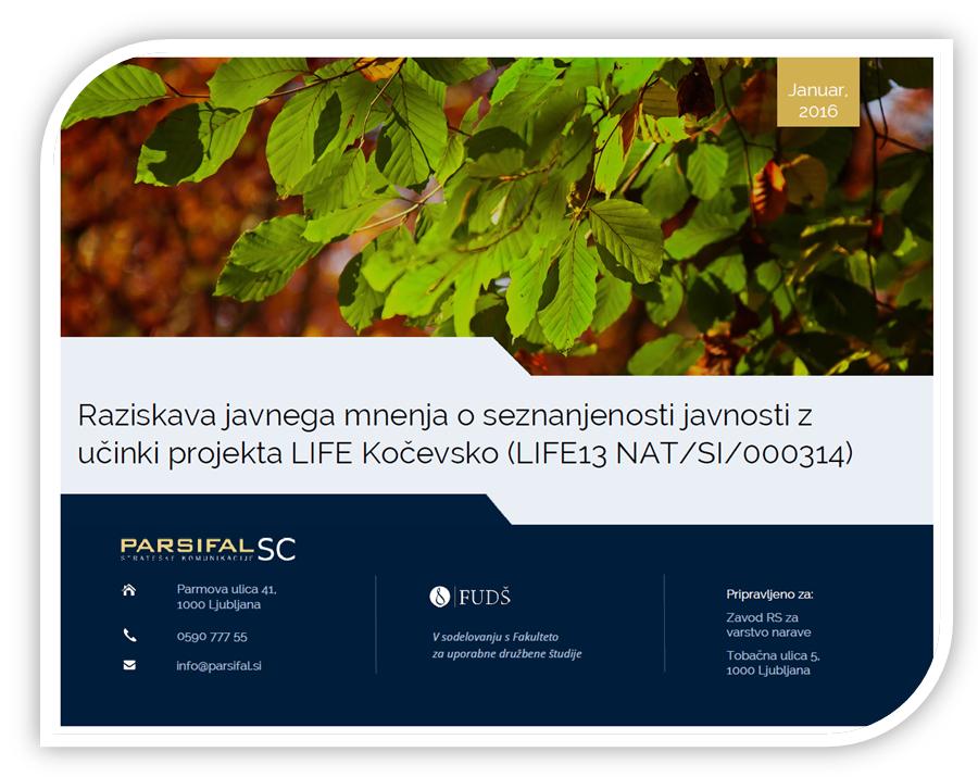 Raziskava javnega mnenja o seznanjenosti javnosti z učinki projekta LIFE Kočevsko (LIFE13 NAT/SI/000314)